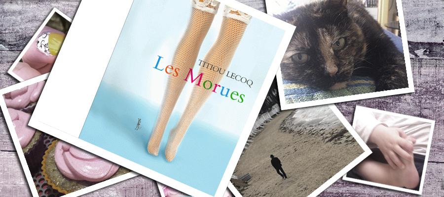 Les Morues – Titiou Lecoq